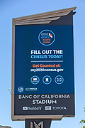 Banc of California Stadium Marquee displaying 2020 Census along the Interstate 110 freeway in the wake of the coronavirus COVID-19 pandemic, Wednesday, May 20, 2020. in Los Angeles, Calif. (Jevone Moore/Image of Sport)