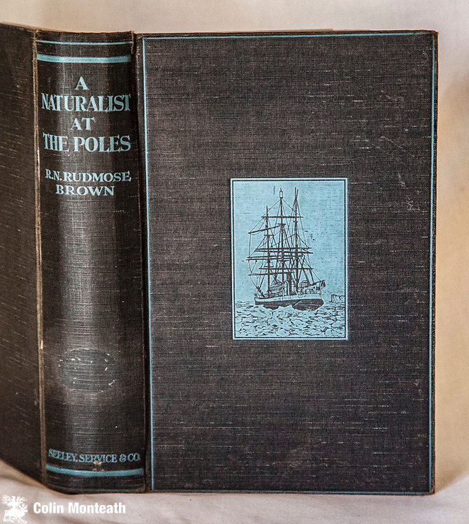 A NATURALIST AT THE POLES, The life, work and voyages of Dr W S Bruce - the polar explorer - R Rudmose Brown with 5 chapters by WG Burn Murdoch, Seeley service, London, 1st edn, 1923, 300 page hardback in original black cloth with blue titles & decoration on cover - ex-lib with stamps, new endpapers, foxing, Biography of William Spiers Bruce, naturalist, polar scientist and oceanographer who organized and led the Scottish National Antarctic Expedition (SNAE, 1902-04) to the South Orkney Islands and the Weddell Sea, establishing the first permanent weather station in Antarctica. Also worked in Svalbard and Franz Josef land - quite scarce even as ex-lib, priced accordingly - $145