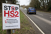 An anti-HS2 sign is pictured alongside the A413 on 20th February 2021 in Wendover, United Kingdom. Activists opposed to HS2 continue to occupy the nearby Wendover Active Resistance Camp.
