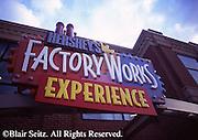 Hershey, PA, Hershey Chocolate World, Factory Works Experience Sign