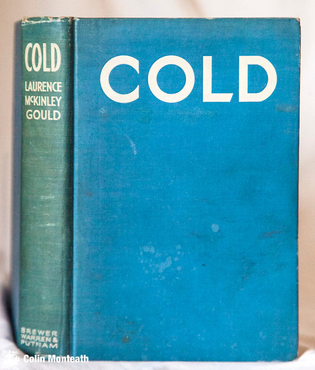 COLD, Larry Gould, Inscribed by the author in 1933 on fep., Putnam, New York, 1931, 268 page hardback, no jacket, B&W and colour  plates, narrative of a dog sledge journey to Marie Byrd land from Little America - scarce signed in this way - excellent record of sledging days with huskies - $240 (Arnold Heine collection)