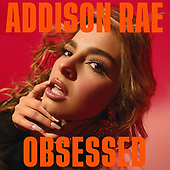 """March 19, 2021 (Worldwide): Addison Rae """"Obsessed"""" Single Release"""
