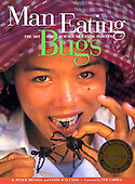 Man Eating Bugs: The Art & Science of Eating Insects