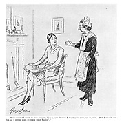 """Maidservant. """"I went to the oculist, ma'am, and 'e says I want long-distance glasses. But I shan't get 'em, as I never goes further than Tootin'."""""""