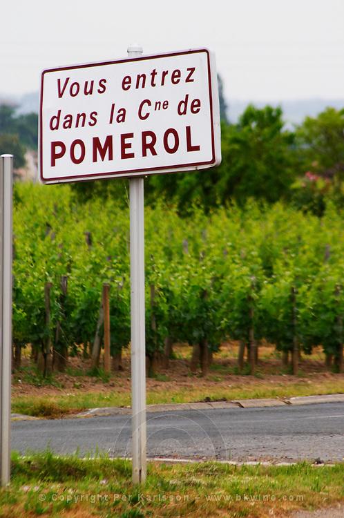 Road sign saying 'Vous entrez dans la commune de Pomerol' (you are entering the commune of Pomerol) Pomerol Bordeaux Gironde Aquitaine France