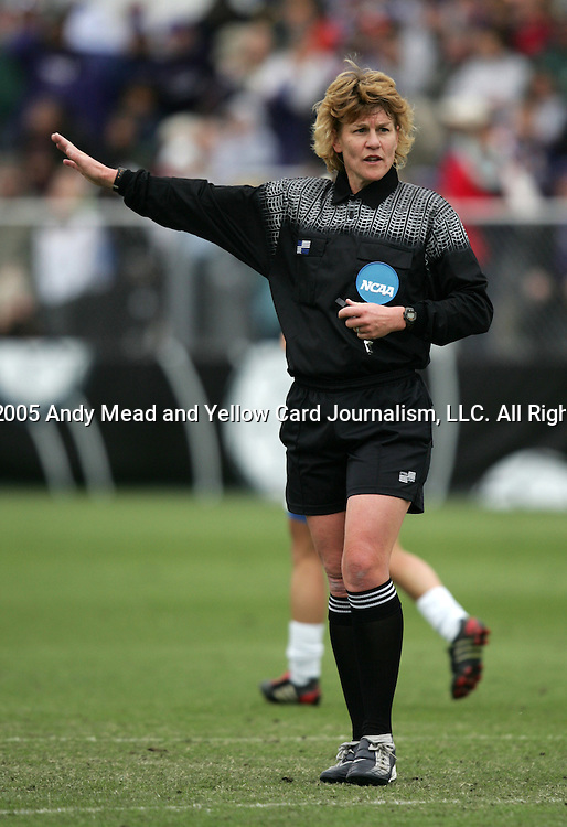 Referee Sandra Hunt. The University of Portland Pilots defeated the UCLA Bruins 4-0 to win the NCAA Division I Women's Soccer Championship game at Aggie Soccer Stadium in College Station, TX, Sunday, December 4, 2005.