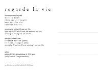 postcard: xpo REGARDE la VIE <br /> <br /> assignment: gallerie KDK6 - 2010<br /> coverphoto: © caroline vincart, marleen nelen, chris van der burght, kurt van der elst<br /> grafics: kurt van der elst