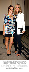 Left to right, SADIE FROST and model KATE MOSS  at an exhibition in London on 14th July 2003.PLL 93
