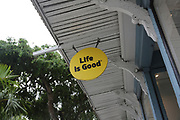 'Life is Good' sign Photographed in Key west, Florida, USA