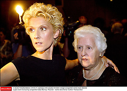 © Andre Pichette/ABACA. 47514-11. Gatineau-ON-Canada, 9/7/2003. SingerCeline Dion attends a gala event honouring songwriter Eddy Marnay. Pictured : Celine Dion'& her mother Therese Dion