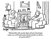 """""""Remember the early days of our marriage when we still had some home truths to throw at each other?"""" (a married couple sit infront of their fireplace in their living room looking unhappy)"""