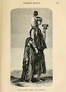 Aramean Fellach [Peasant] woman with children engraving on wood From The human race by Figuier, Louis, (1819-1894) Publication in 1872 Publisher: New York, Appleton