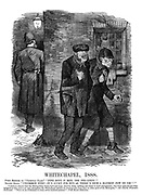 """Whitechapel, 1888. First member of """"Criminal Class."""" """"Fine body o' men, the per-leece!"""" Second ditto. """"Uncommon fine!—It's lucky for hus as there's sech a bloomin' few on 'em!!!"""""""