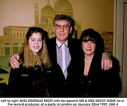 Left to right, MISS CRISTALLE MOST with her parents MR & MRS MICKY MOST, he is the record producer, at a party in London on January 22nd 1997.LWA 4