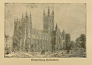 Cathedral at Canterbury, Kent, England From ' The pictorial Catholic library ' containing seven volumes in one: History of the Blessed Virgin -- The dove of the tabernacle -- Catholic history -- Apparition of the Blessed Virgin -- A chronological index -- Pastoral letters of the Third Plenary. Council -- A chaplet of verses -- Catholic hymns  Published in New York by Murphy & McCarthy in 1887