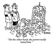 """""""On the other hand, the parrot really hated him."""""""
