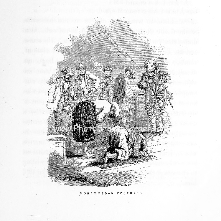 Mohammedan Postures [Moslems at Prayer] Wood Engravings from the book 'Palestine, past and present' with Biblical, Literary and Scientific Notices by Rev. Osborn, H. S. (Henry Stafford), 1823-1894 Published in Philadelphia, by J. Challen & son; in 1859