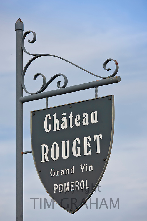 Chateau Rouget Grand Vin sign at Pomerol in the Bordeaux wine region of France