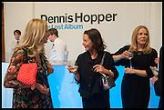 MARY GREENSWELL; GABY TANA; MERYN HOPPER; , Dennis Hopper: The Lost Albumn, Royal Academy. Burlington Gdns. London. 24 June 2014
