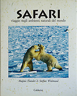 Safari – viaggio negli ambienti naturali del mondo, Italian, Calderini 1993