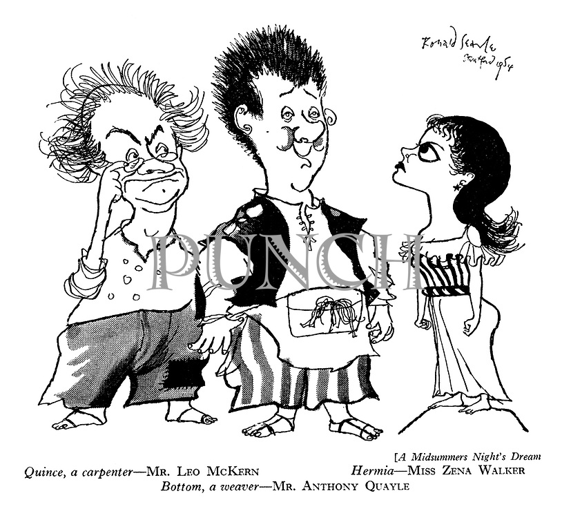[A Midsummers Night's Dream Quince, a carpenter - Mr Leo McKern Hermia - Miss Zena Walker Bottom, a weaver - Mr Anthony Quayle