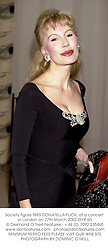 Society figure MRS DONATELLA FLICK, at a concert in London on 27th March 2002.OYP 60