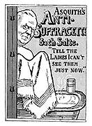 """Asquith's Anti-Suffragette Bath Salts. """"Tell the Ladies I can't see them just now."""""""