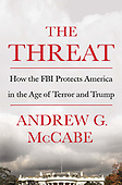 """February 19, 2019 - WORLDWIDE: Andrew McCabe """"The Threat"""" Book Release"""