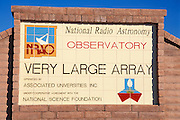 The entrance sign at the National Radio Astronomy Observatory Very Large Array on the Plains of San Agustin, New Mexico