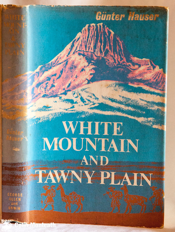 WHITE MOUNTAIN & TAWNY PLAIN - Gunter Hauser, 1st Uk edn., Allen & Unwin, London, 1961, 223 pag hardback, some foxing and tape marks on fep, good jacket, some fading on spine, B&W plates, map, German expedition to Cord Vilcanota, 1st ascent Alpamayo in Cord Blanca - $NZD45
