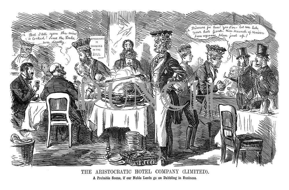 The Aristocratic Hotel Company Limited. A probable scene if our noble Lords go on dabbling in business.