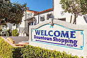 Welcome Sign to San Clemente Downtown Shopping and Pier on Del Mar