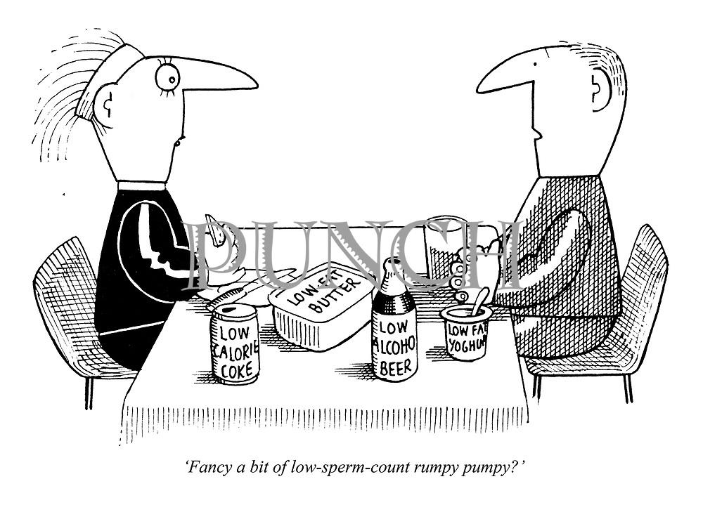 'Fancy a bit of low-sperm-count rumpy pumpy?'