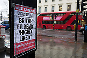 As the Coronovirus pandemic takes hold across the UK, with health authorities reporting cases rising from 25 to 87 in a single day, and resulting in the UKs chief medical officer Prof Chris Whitty announcing that an epidemic in the UK was highly likely, A London bus drives past Evening Standard headlines at Charing Cross in central London, on 4th March 2020, in London, England.