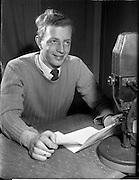 01/03/1956<br /> 03/01/1956<br /> 01 March 1956<br /> Radio Review special for Radio Eireann Junior Sorts Magazine show. Fred Cogley, Rugby reporter on Junior Sport Magazine show from Radio Eireann at R.E. Studios.