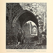 Via Dolorosa, Jerusalem, House of Saint Veronica from the book Picturesque Palestine, Sinai, and Egypt By  Colonel Wilson, Charles William, Sir, 1836-1905. Published in New York by D. Appleton and Company in 1881  with engravings in steel and wood from original Drawings by Harry Fenn and J. D. Woodward Volume 1
