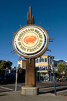 Fisherman's Wharf Sign, San Francisco, California
