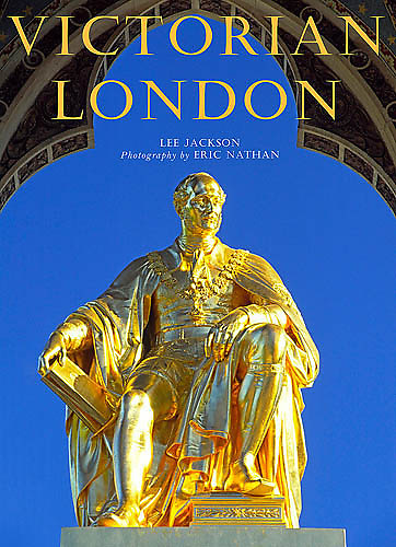 Cover of 'Victorian London', a book for which I was commissioned to shoot the images.