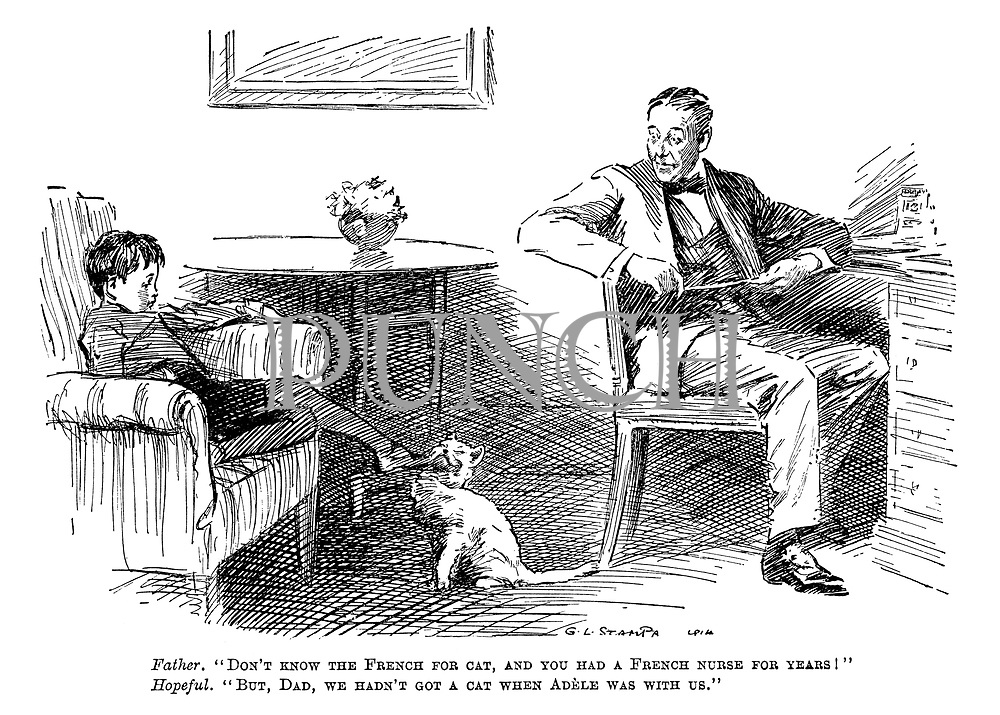 """Father. """"Don't know the French for cat, and you had a French nurse for years!"""" Hopeful. """"But, Dad, we hadn't got a cat when Adele was with us."""""""