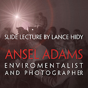 Ansel Adams-By Lance Hidy - Lecture