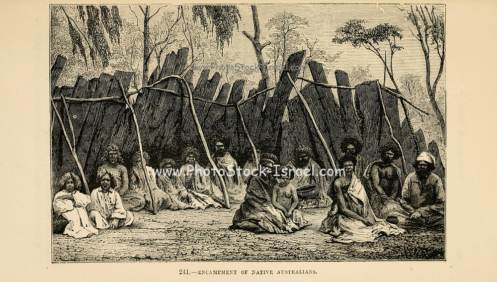 Encampment of Native Australians engraving on wood From The human race by Figuier, Louis, (1819-1894) Publication in 1872 Publisher: New York, Appleton