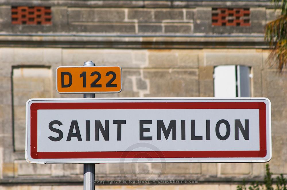 Town limit with road sign. The town. Saint Emilion, Bordeaux, France