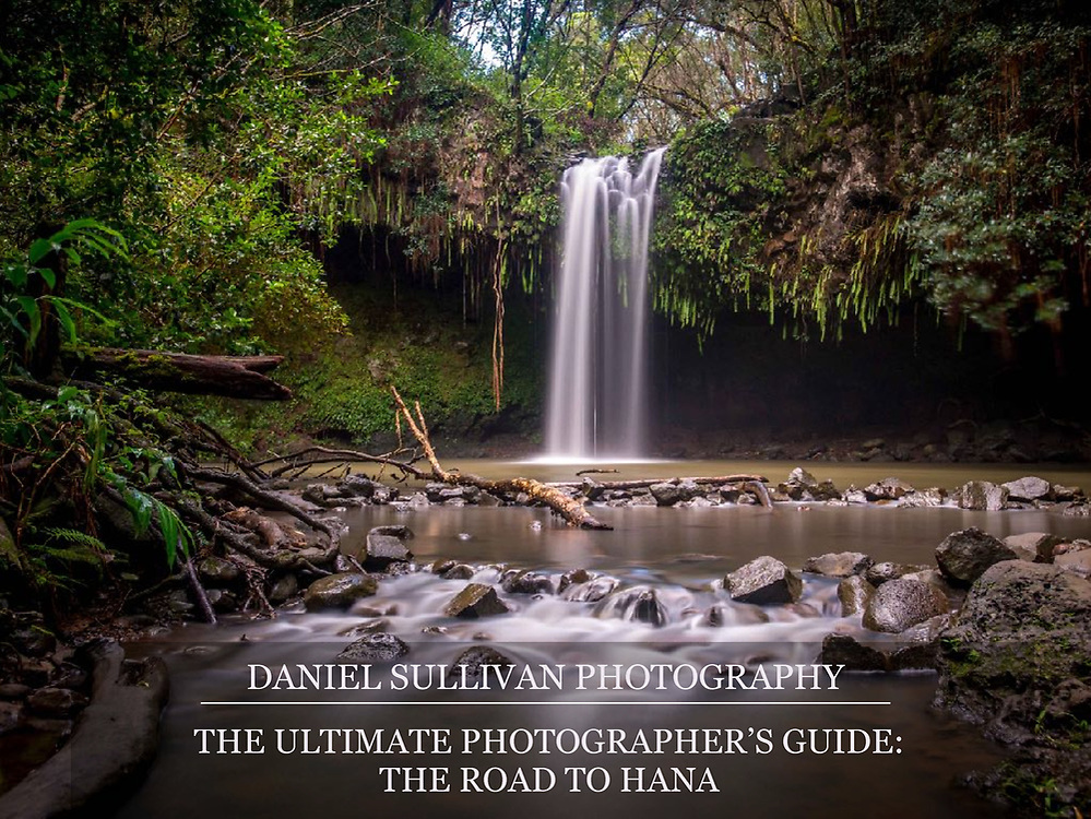 The Ultimate Photographers Guide to the Road to Hana