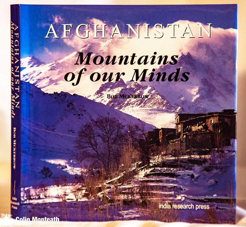 AFGHANISTAN, MOUNTAINS OF THE MIND, Bob McKerrow, Tara press, New Delhi, 2003, 125 page hardback with VG+ jacket, lovely hand-made blue paper endpapers, A fine collection of poems and colour photographs by a Kiwi who worked in Afghanistan for International Red Cross - signed by Bob Mckerrow $NZ45.