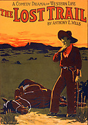 A comedy drama of western life, The lost trail by Anthony E. Wills. c1907. (poster) : lithograph