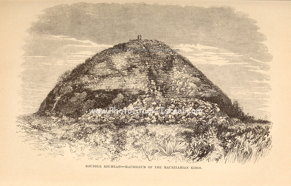Koubber Roumeah — Mausoleum of the Mauritanian Kings From the Book ' Great Sahara: wanderings south of the Atlas Mountains. ' by Tristram, H. B. (Henry Baker),  Published by J. Murray in London in 1860