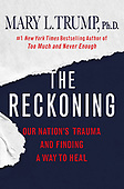 """August 17, 2021 - WORLDWIDE: Mary L. Trump """"The Reckoning"""" Book Release"""