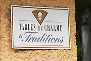 Sign Tables de Charme Traditions - restaurants with charm and character and traditions. The restaurant Le Verger de Papes in Chateauneuf-du-Pape Vaucluse, Provence, France, Europe