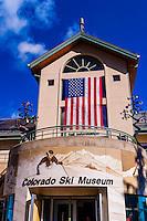 Colorado Ski Museum, Vail, Colorado USA