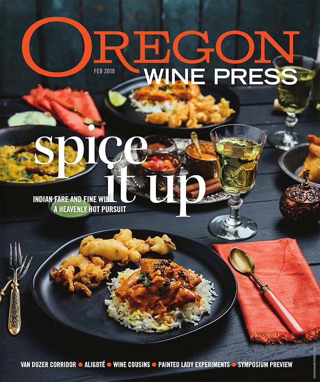 February Oregon Wine Press cover by Kathryn Elsesser Photography featuring food by Swagat Restaurant and Bollywood Theater PDX and wine  pairing.